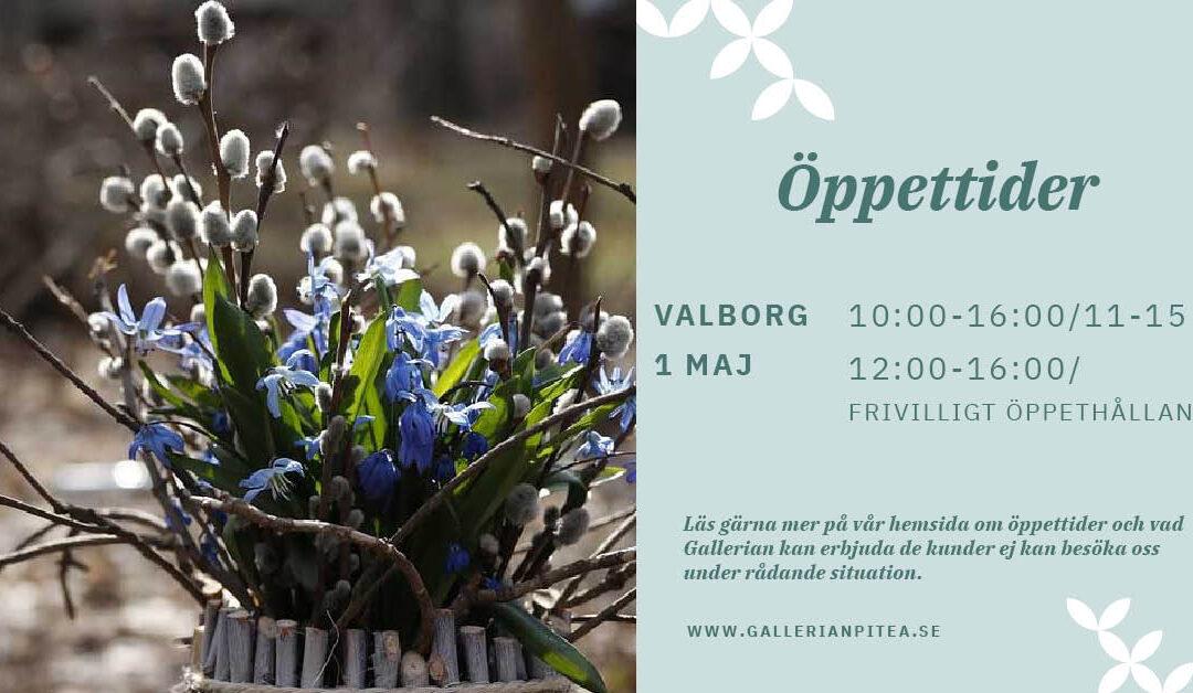 Öppettider  Valborgsmässoafton och 1 maj